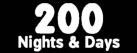 200 Nights & Days